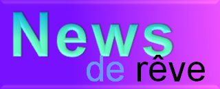 News de rêve